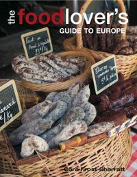 Food Lover's Guide to Europe