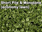 short pile and monotone (economy lawn) artificial lawn